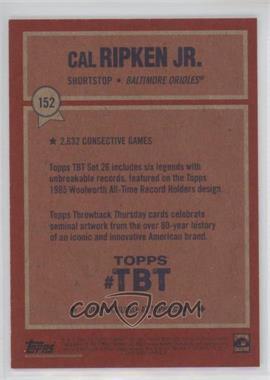 1985-Topps-Woolworth-All-Time-Record-Holders-Design---Cal-Ripken-Jr.jpg?id=c9f0aa65-4550-44b6-8870-09bd4310b5c6&size=original&side=back&.jpg