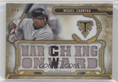 2020 Topps Triple Threads - Triple Threads Relics - Gold #TTR-MC3 - Miguel Cabrera /9