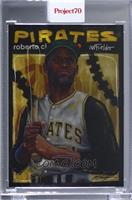 Roberto Clemente, Chuck Styles [Uncirculated] #/1,873