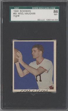 1948 Bowman - [Base] #60 - Ariel Maughan [SGC86]