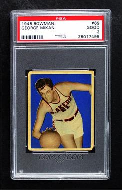 1948 Bowman - [Base] #69 - George Mikan [PSA 2 GOOD]