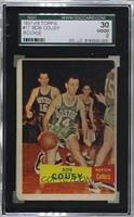 Bob Cousy [SGC 30 GOOD 2]