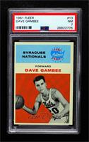 Dave Gambee [PSA 7 NM]