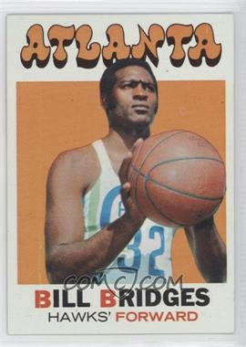 1971-72 Topps - [Base] #132 - Bill Bridges