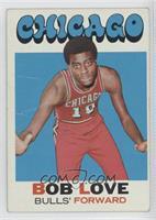 Bob Love [GoodtoVG‑EX]