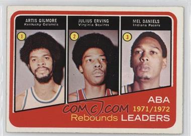 1972-73 Topps - [Base] #263 - Artis Gilmore, Julius Erving, Mel Daniels