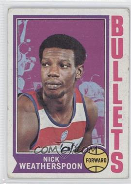 1974-75 Topps - [Base] #61 - Nick Weatherspoon [Good to VG‑EX]