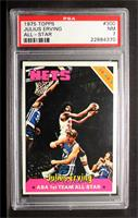 Julius Erving [PSA 7 NM]