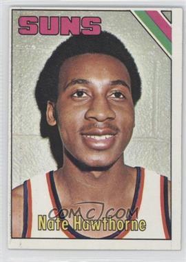 1975-76 Topps - [Base] #57 - Nate Hawthorne