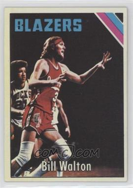 1975-76 Topps - [Base] #77 - Bill Walton