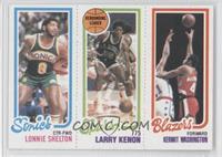 Lonnie Shelton, Larry Kenon, Kermit Washington