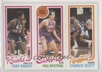 Toby Knight, Charlie Scott, Paul Westphal