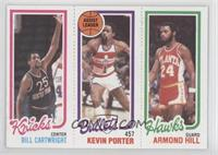 Bill Cartwright, Kevin Porter, Armond Hill