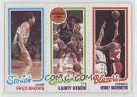 Kermit Washington, Fred Brown, Larry Kenon