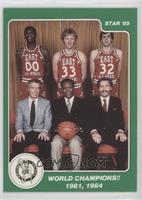 Robert Parish, Larry Bird, Kevin McHale, Jimmy Rodgers, K.C. Jones, Chris Ford …