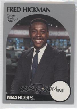 1990-91 NBA Hoops Announcers - [Base] #FRHI - Fred Hickman