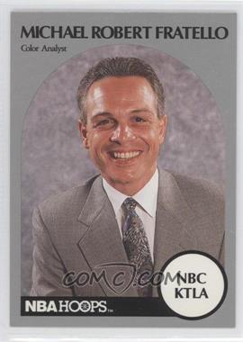 1990-91 NBA Hoops Announcers - [Base] #MIFR - Michael Robert Fratello