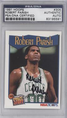 1991-92 NBA Hoops - [Base] #305 - Robert Parish [PSA/DNACertifiedAuto]