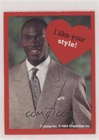 Michael Jordan (I like your style!)
