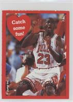 Michael Jordan (Catch some fun!)