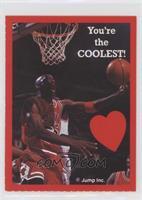 Michael Jordan (You're the Coolest!)