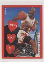 Michael Jordan (You're Cool !!!)