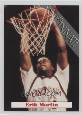 1992-93 Cincinnati Bearcats - [Base] #4 - Erik Martin