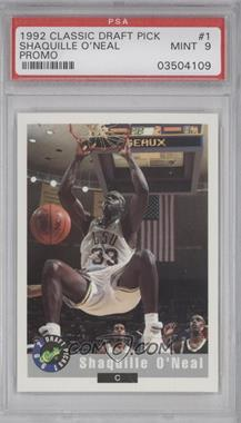 1992-93 Classic Draft Picks - [Base] #1 - Shaquille O'Neal [PSA 9]