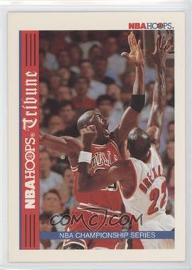 1992-93 NBA Hoops - [Base] #TR1 - NBA Hoops Tribune Championship Series (Michael Jordan, Clyde Drexler)