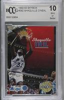 Shaquille O'Neal [BCCG Mint]