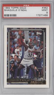 1992-93 Topps - [Base] - Gold #362 - Shaquille O'Neal [PSA9]