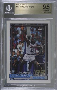 1992-93 Topps - [Base] #362 - Shaquille O'Neal [BGS9.5GEMMINT]