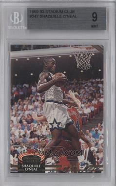 1992-93 Topps Stadium Club - [Base] #247 - Shaquille O'Neal [BGS 9 MINT]