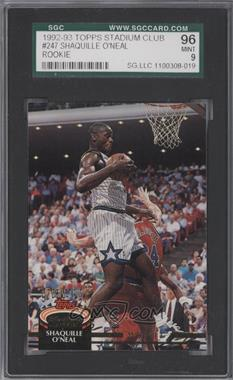 1992-93 Topps Stadium Club - [Base] #247 - Shaquille O'Neal [SGC 96]