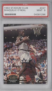 1992-93 Topps Stadium Club - [Base] #247 - Shaquille O'Neal [PSA 9 MINT]