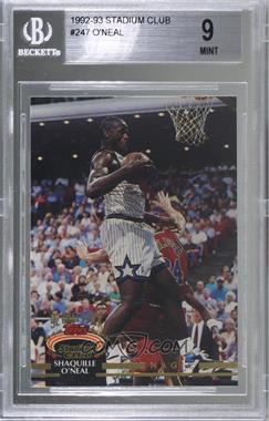 1992-93 Topps Stadium Club - [Base] #247 - Shaquille O'Neal [BGS9MINT]