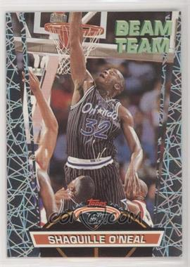 1992-93 Topps Stadium Club - Beam Team #21 - Shaquille O'Neal