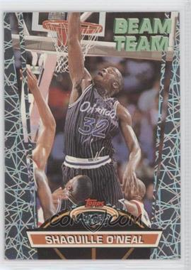 1992-93 Topps Stadium Club - Beam Team #21 - Shaquille O'Neal
