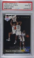 Shaquille O'Neal Trade Card [PSA10GEMMT]