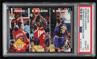 Michael Jordan, Dominique Wilkins, Karl Malone [PSA 10 GEM MT]