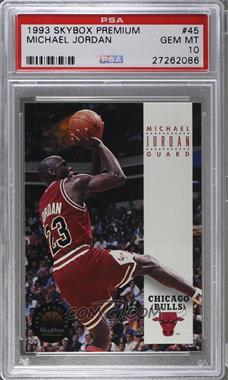 1993-94 Skybox Premium - [Base] #45 - Michael Jordan [PSA10]