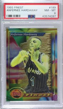 1993-94 Topps Finest - [Base] #189 - Anfernee Hardaway [PSA 8 NM‑MT]