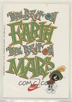 The Best on Earth, The Best on Mars (Marvin the Martian)