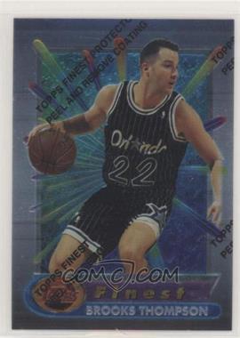 1994-95 Topps Finest - [Base] #196 - Brooks Thompson