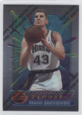 1994-95 Topps Finest - [Base] #291 - Frank Brickowski