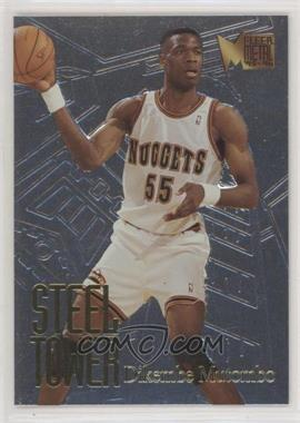 1995-96 Fleer Metal - Steel Tower #5 - Dikembe Mutombo