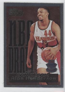 1995-96 Topps - NBA Draft #16 - Alan Henderson
