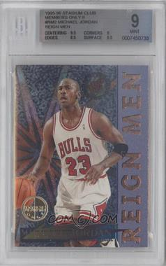 1995-96 Topps Stadium Club - Reign Men - Members Only #RM2 - Michael Jordan [BGS 9]