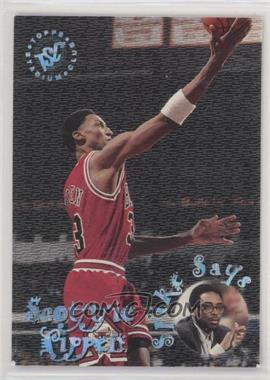1995-96 Topps Stadium Club - Spike Says #SS7 - Scottie Pippen