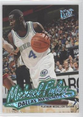 1996-97 Fleer Ultra - [Base] - Platinum Medallion Edition #P-168 - Michael Finley